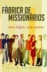 fabrica de missionarios