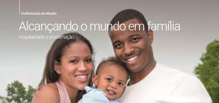 Alcançando o mundo em família
